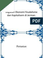 Kegiatan Ekonomi Feudalisme Dan Kapitalisem Di Jerman