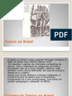 4bim 1 e 2 Serie Teatro No Brasil 14112009155736