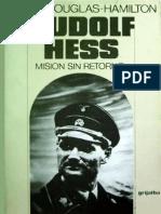 Hamilton J Rudolf Hess Mision Sin Retorno