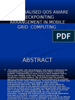 DECENTRALISED QOS AWARE CHECK POINTING  ARRANGEMENT IN MOBILE GRID  COMPUTING