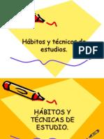 habitos-y-tcnicas-de-estudio-120449429722014-4-101125222210-phpapp02