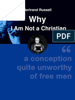 Russell Bertrand Why I Am Not a Christian