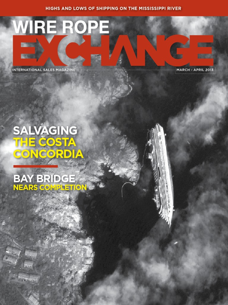 April 2013 Wire Rope Exchange | Crane (Machine) | Marine Salvage