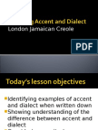 Exploring Accent and Dialect