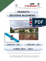 PROXECTO SECCIÓNS BILINGÜES 2011-12, 2012-13, 2013-14 CEIP O CASTIÑEIRO
