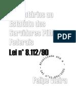 Lei 8112 Comentada - Prof.º Felipe Vieira