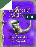 Kroniki Archeo. Zaginiony Klucz Do Asgardu - Agnieszka Stelmaszyk - eBook