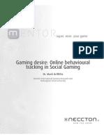 Mentor_(Social_Gaming_and_Behavioural_Tracking)_2013 Gaming Desire Online Behavioural Tracking in Social Gaming