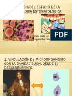 Importancia Del Estudio de La Microbiologia Estomatologica