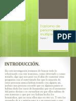 Trastorno de la personalidad múltiple (TPM) Presentación