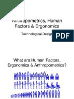Human Factors and Ergonomics and Anthropometrics.ppt