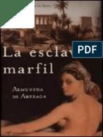 La esclava de marfil - Almudena De Arteaga.epub