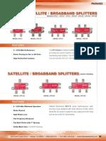 Passives Satellite Broadband Splitters