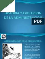 Historia y Evolucion de La Administracion