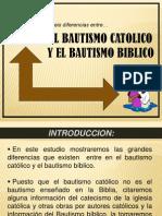 El Bautismo Catolico y El Bautismo Biblico