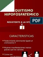 RAQUITISMO HIPOFOSFATÉMICO