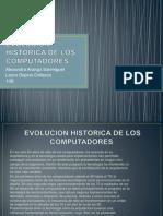 Evolucion Historica de Los Computadores (2)