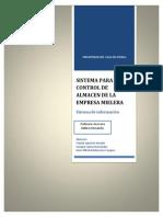 Proyecto 2 Sistema Para El Control de Almacen de La Empresa Mielera