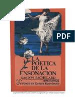 BACHELARD Gastón - La poética de la ensoñación
