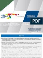 Pesquisa FEBRABAN de Tecnologia Bancária 2013