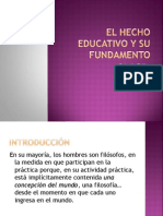 El Hecho Educativo y Su Fundamento