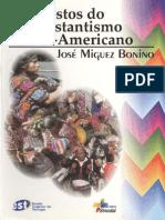 Rostos do Protestantismo Latino Americano - José Miguez Bonino