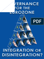 Governance for the Eurozone - Integration or Disintegration