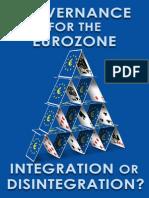 Governance for the Eurozone - Integration or Disintegration