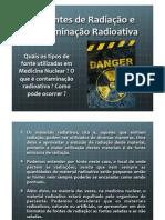 FONTES DE RADIAÇÃO - SELADA E NÃO SELADA