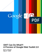 GWT Can Do What?! A Preview of Google Web Toolkit 2.0