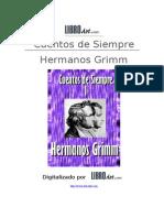Grimm, Hermanos - Cuentos de Siempre I