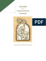 El Compendio Del CATECISMO de La Iglesia Catolica