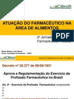 Palestra -  Atuação do farmacêutico na área de alimentos -  Mi rian R. L. Moura - UFRJ