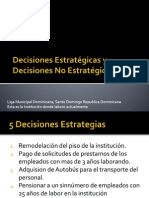 Decisiones Estratégicas y Decisiones No Estratégicas