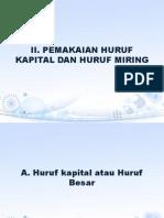 Pemakaian Huruf Kapital Dan Huruf Miring