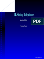 11 String Telephone