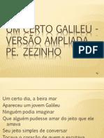 Um Certo Galileu - Versão Ampliada