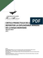 CRITICA PROIECTULUI DE LEGE  REFERITOR LA EXPLOATAREA MINIERĂ  DE LA ROŞIA MONTANĂ - Alburnus Maior