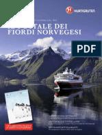 Hurtigruten il postale dei fiordi norvegesi 2013-2014