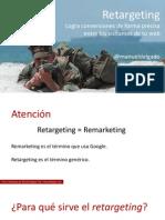 Retargeting - Logra Conversiones de Forma Precisa Entre Los Visitantes de Tu Web