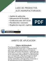 Rotulado de Productos Industriales Manufacturados
