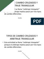 Tipos de Cambio Cruzados y Arbitraje Triangular