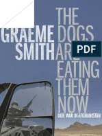 The Dogs Are Eating Them Now - Graeme Smith