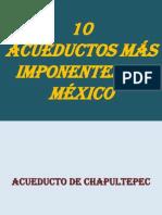 10 Acueductos de Mexico