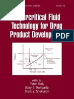 Supercritical Fluid Technology for Drug Product Development (2004)