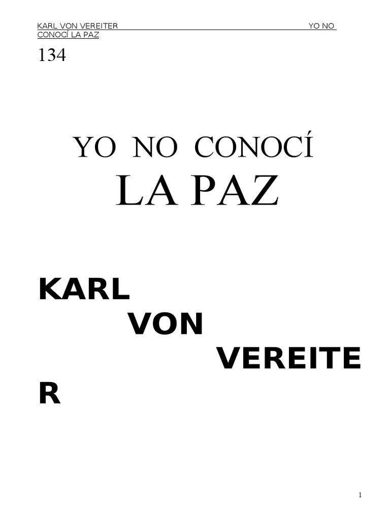 6ec31a1a7 Von+Vereiter+Karl+ +Yo+No+Conoci+La+Paz