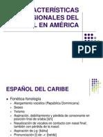 CARACTERISTICAS_REGIONALES_DEL_ESPAÑOL_EN_AMERICA