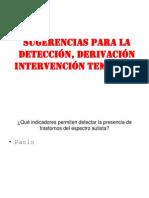 Sugerencias para la detección, derivación intervención temprana
