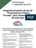 "Peligroso proyecto de ley de ""Participación Público Privada"" para infraestructura de todo tipo"