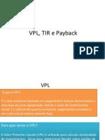 VPL, TIR e Payback